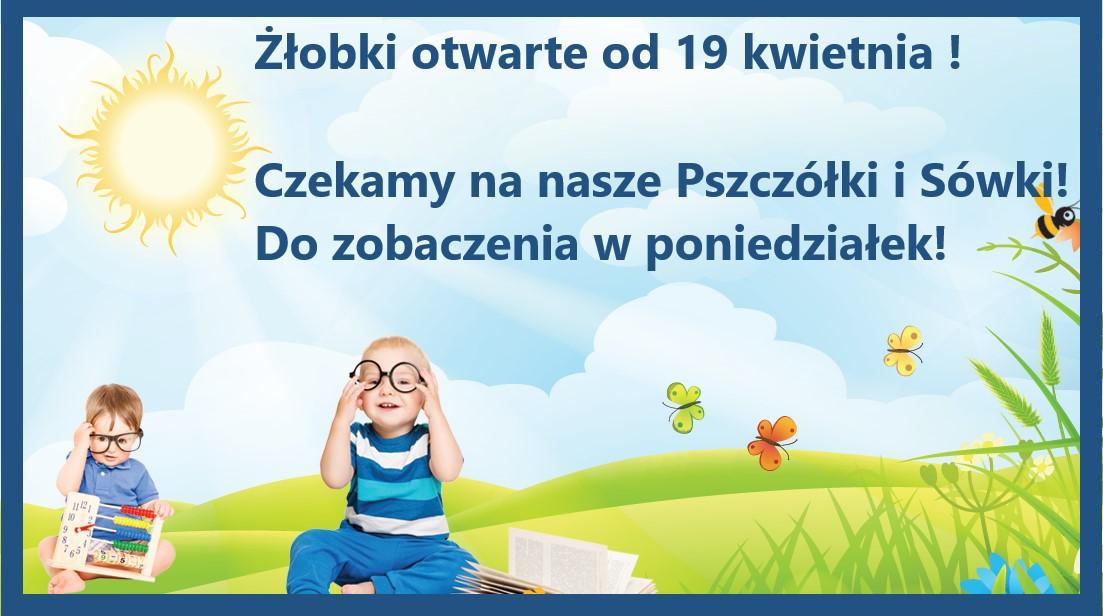 Od 19 kwietnia dla Wszystkich naszych Dzieci!